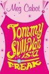 Tommy Sullivan Is a Freak