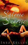 Salome at Sunrise by Inez Kelley
