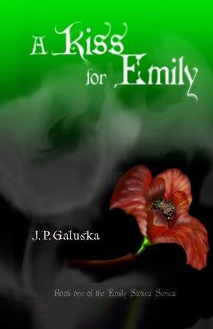 A Kiss for Emily(Emily Stokes 1)