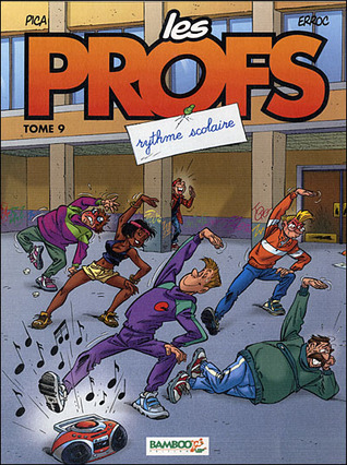 Rythme scolaire (Les Profs, #9)