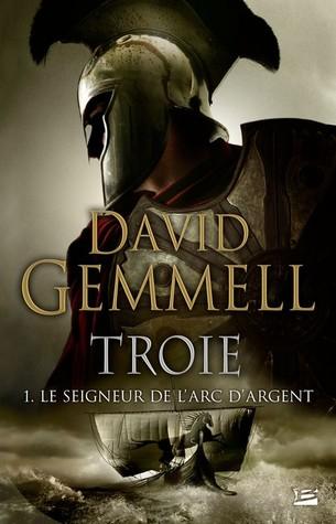 Le Seigneur de l'Arc d'Argent (Troie, #1)