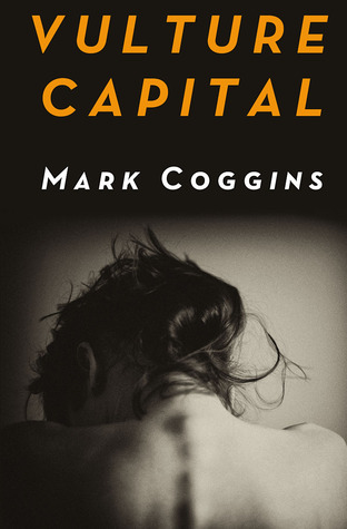 Vulture Capital by Mark Coggins