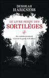 Le livre perdu des sortilèges by Deborah Harkness