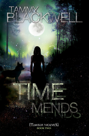 Time Mends by Tammy Blackwell