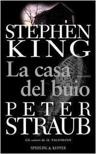 La casa del buio by Stephen King