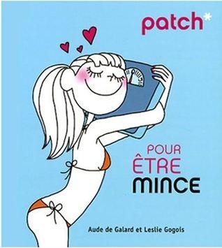Patch* pour être mince by Aude de Galard