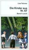 Die Kinder aus Nr. 67: Band 5 und 6. Die Kinder auf der Insel/Miriam in Amerika