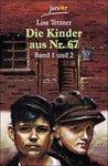 Die Kinder aus Nr. 67:  Band 1 und 2. Erwin und Paul/Das Mädchen aus dem Vorderhaus