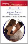 The Secret Baby Scandal by Jennie Lucas
