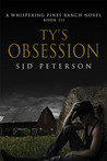 Ty's Obsession (Whispering Pines Ranch, #3)