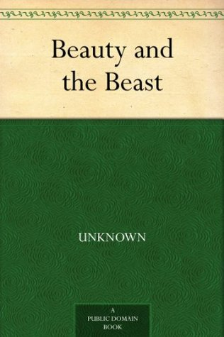 Beauty and the Beast by Bayard Taylor