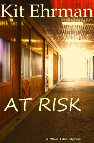 At Risk (Steve Cline Mysteries #1)