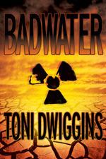 Badwater by Toni Dwiggins