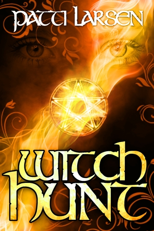 Witch Hunt by Patti Larsen
