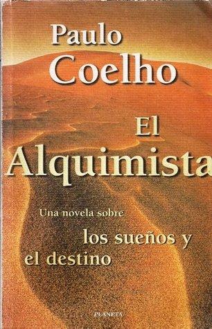 El alquimista by Paulo Coelho