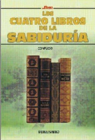 Los Cuatro Libros De La Sabiduria
