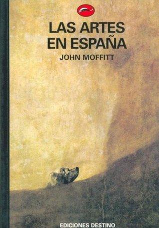 Las Artes En España (El Mundo del Arte, #50)