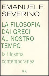 La filosofia contemporanea by Emanuele Severino