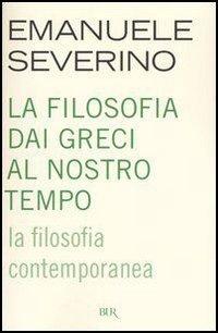 La filosofia contemporanea by Emanuele Severino