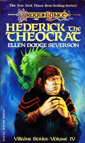 Hederick the Theocrat by Ellen Dodge Severson