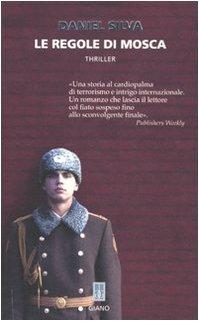 Ebook Le regole di Mosca by Daniel Silva DOC!