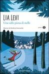 Una valle piena di stelle by Lia Levi