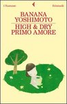 High & Dry. Primo amore by Banana Yoshimoto