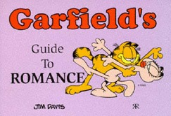 Garfield's Guide to Romance by Jim Davis