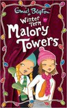 Winter Term at Malory Towers (Malory Towers, #9)