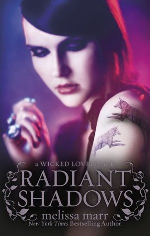 Radiant Shadows(Wicked Lovely 4)