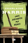 Unos asesinatos muy reales by Charlaine Harris