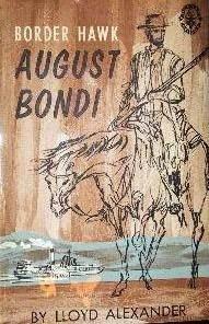 August Bondi: Border Hawk