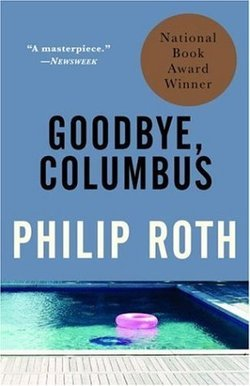 Goodbye Columbus by Philip Roth
