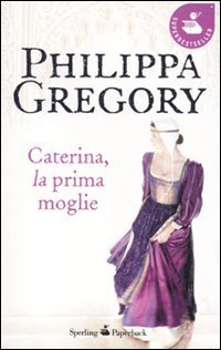Caterina, la prima moglie