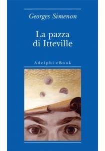 La pazza di Itteville by Georges Simenon