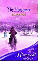 The Horseman by Jillian Hart