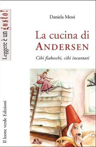 La cucina di Andersen by Daniela Messi