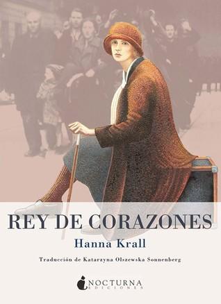 Ebook Rey de corazones by Hanna Krall PDF!