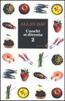 Cuochi si diventa. Le ricette e i trucchi della buona cucina italiana di oggi Vol. 2