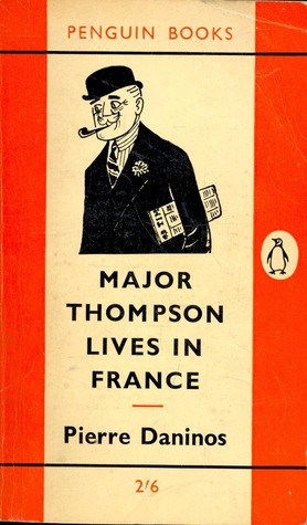 Major Thompson Lives in France by Pierre Daninos
