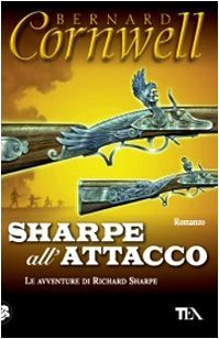 Sharpe all'attacco (Le avventure di Richard Sharpe, #7)