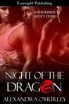 Night of the Dragon (Berserker Mate's, #1)