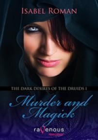 Murder & Magick (The Dark Desires of the Druids #1)