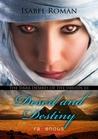 Desert and Destiny (The Dark Desires of the Druids #3)