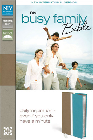 Busy Family Bible-NIV: Daily Inspiration Even If You Only Have a Minute
