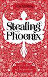Stealing Phoenix by Joss Stirling