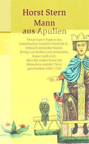 Ebook Mann aus Apulien by Frederick II of Hohenstaufen read!