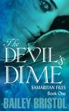 The Devil's Dime (The Samaritan Files)