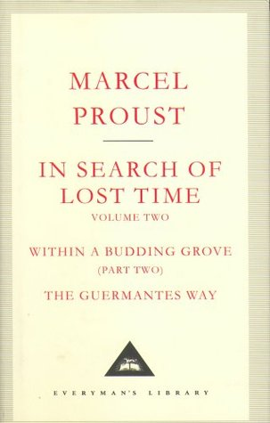 In Search of Lost Time, Vol. 2: Within a Budding Grove, Part 2 & The Guermantes' Way