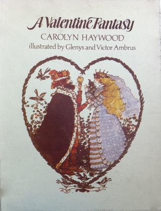 A Valentine Fantasy